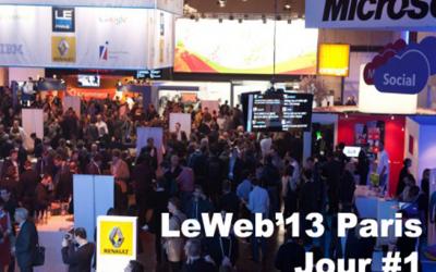 LeWeb'13 Paris, Jour #1