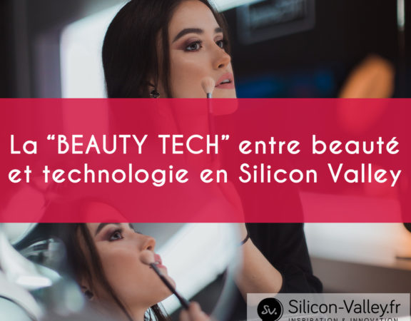 Beauty tech en silicon valley
