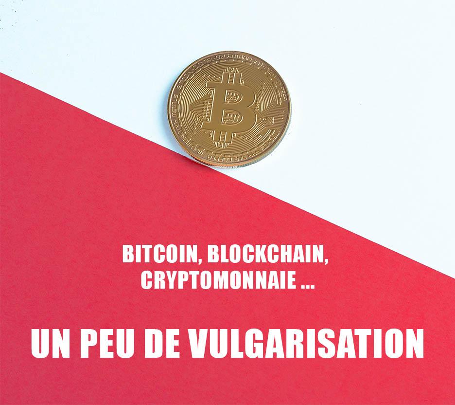 Des termes que l'on entend de plus en plus mais qui sont souvent difficiles à comprendre. Revenons ensemble sur les notions de Bitcoin, Blockchain, Cryptomonnaie avec ses avantages et inconvénients.
