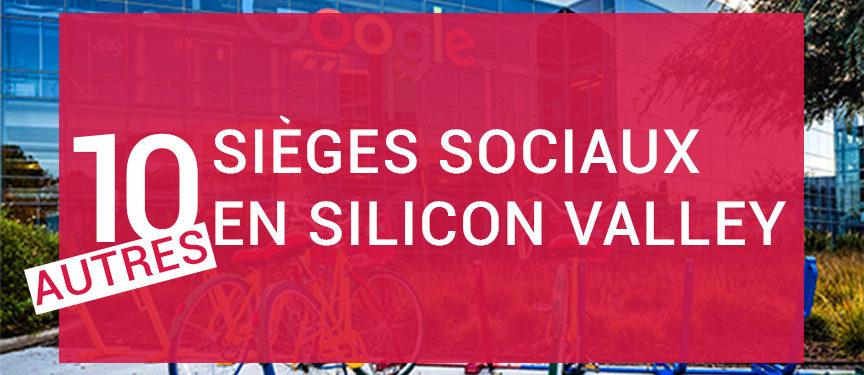 sièges sociaux, siège social d'entreprises en plein cœur de la silicon valley 10 autres