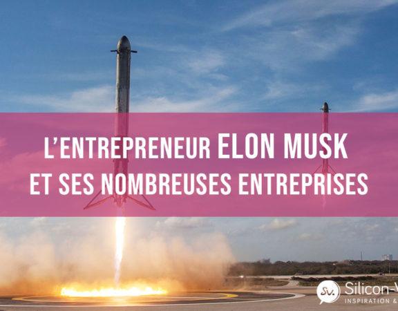 Elon-Musk-entrepreneur-et-ses-nombreuses-entreprises