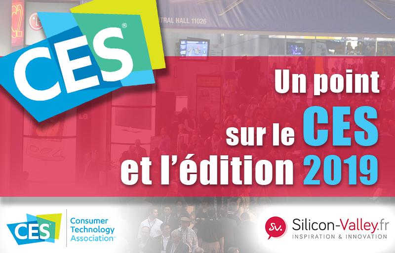 Le point sur le CES (Consumer Electronics Show) et son édition 2019