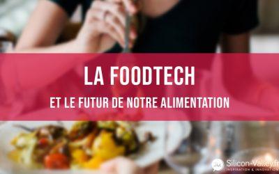 La Foodtech et le futur de notre alimentation.