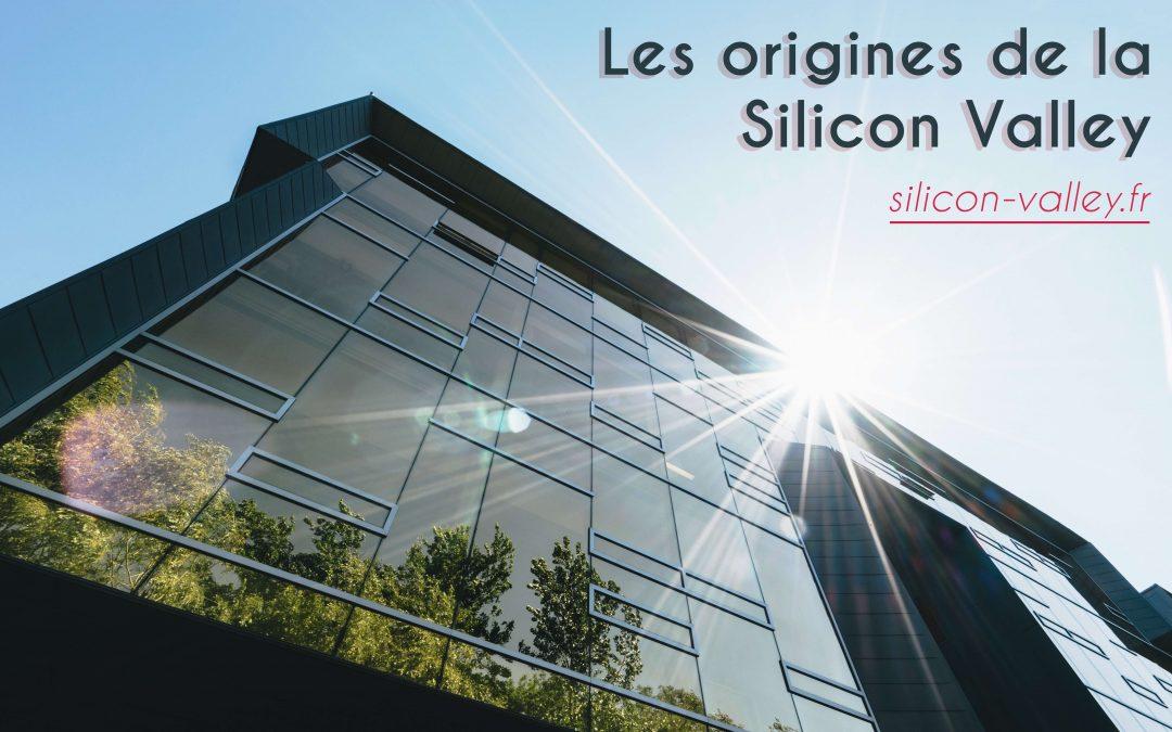 Les origines de la Silicon Valley